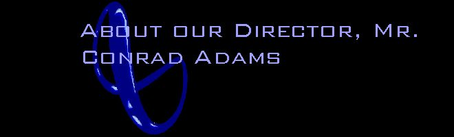 About our director, Mr Conrad Adams
